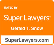 rated by super lawyers gerald t. snow superlawyers.com