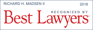 best lawyers recognition richard h. madsen II
