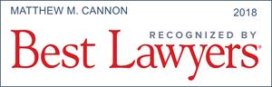 best lawyers recognition matthew m. cannon