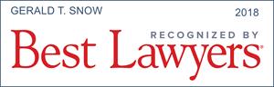 best lawyers recognition gerald t. snow