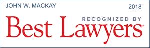 best lawyers recognition john w. mackay