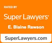 super lawyers e. blaine rawson
