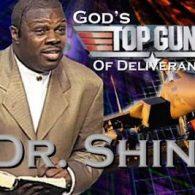 dr. shine- god's top gun of deliverance