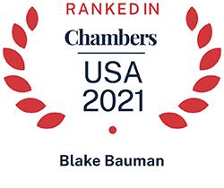 Blake Bauman, Top Ranked Chambers USA 2021