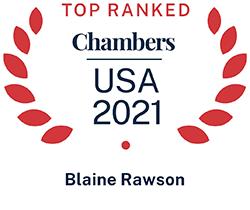 Blaine Rawson, Top Ranked Chambers USA 2021