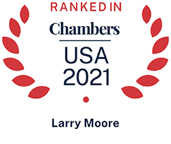 Larry Moore, Top Ranked Chambers USA 2021